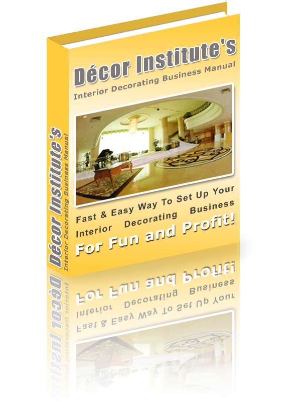 The Fast And Easy Way To Set Up Your Own Interior Decorating Business For Fun Profit